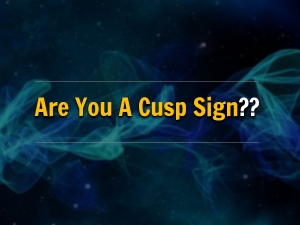 Are You Born Cusp Find Out Your Zodiac Sign Connection