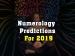 વર્ષ 2019 માટે ન્યુમેરોલોજી આગાહી